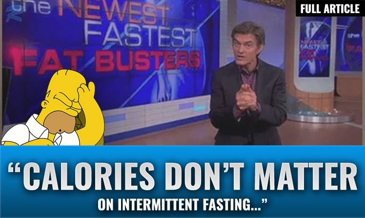 do calories matter on intermittent fasting