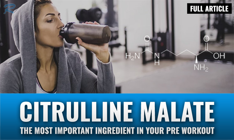 benefits of citrulline malate